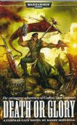 Death or Glory by Sandy Mitchell Warhammer 40,000 book paperback 40k Ciaphas Cain Imperial Guard